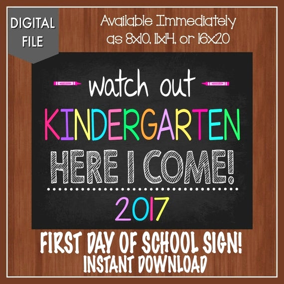 watch out kindergarten here i e sign