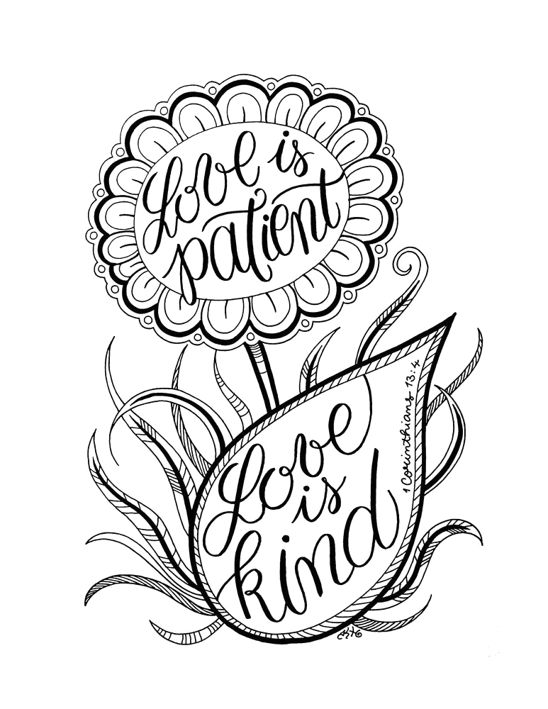 Love is Patient Love is Kind Coloring Page Love is Patient Love is Kind Adult Coloring Page Flower Art