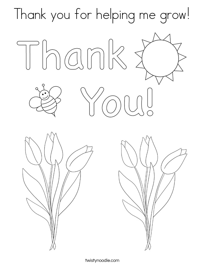Thank You for Helping Me Grow Printable Coloring Pages Thank You for Helping Me Grow Coloring Page Twisty Noodle