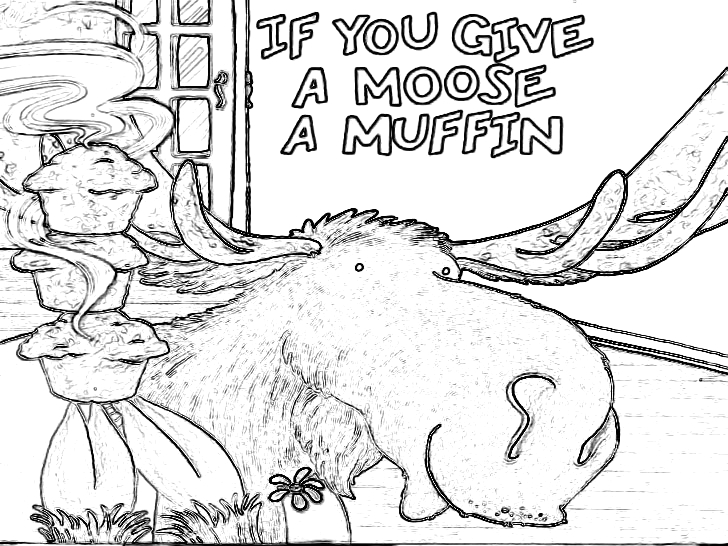 If You Give A Moose A Muffin Coloring Page if You Give A Moose A Muffin Coloring Page Coloring Home
