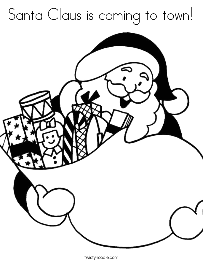 Santa Claus is Coming to town Coloring Pages Santa Claus is Ing to town Coloring Page Twisty Noodle