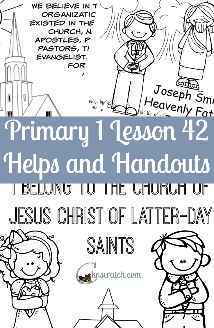 lesson 42 i belong to the church of jesus christ of latter day saints