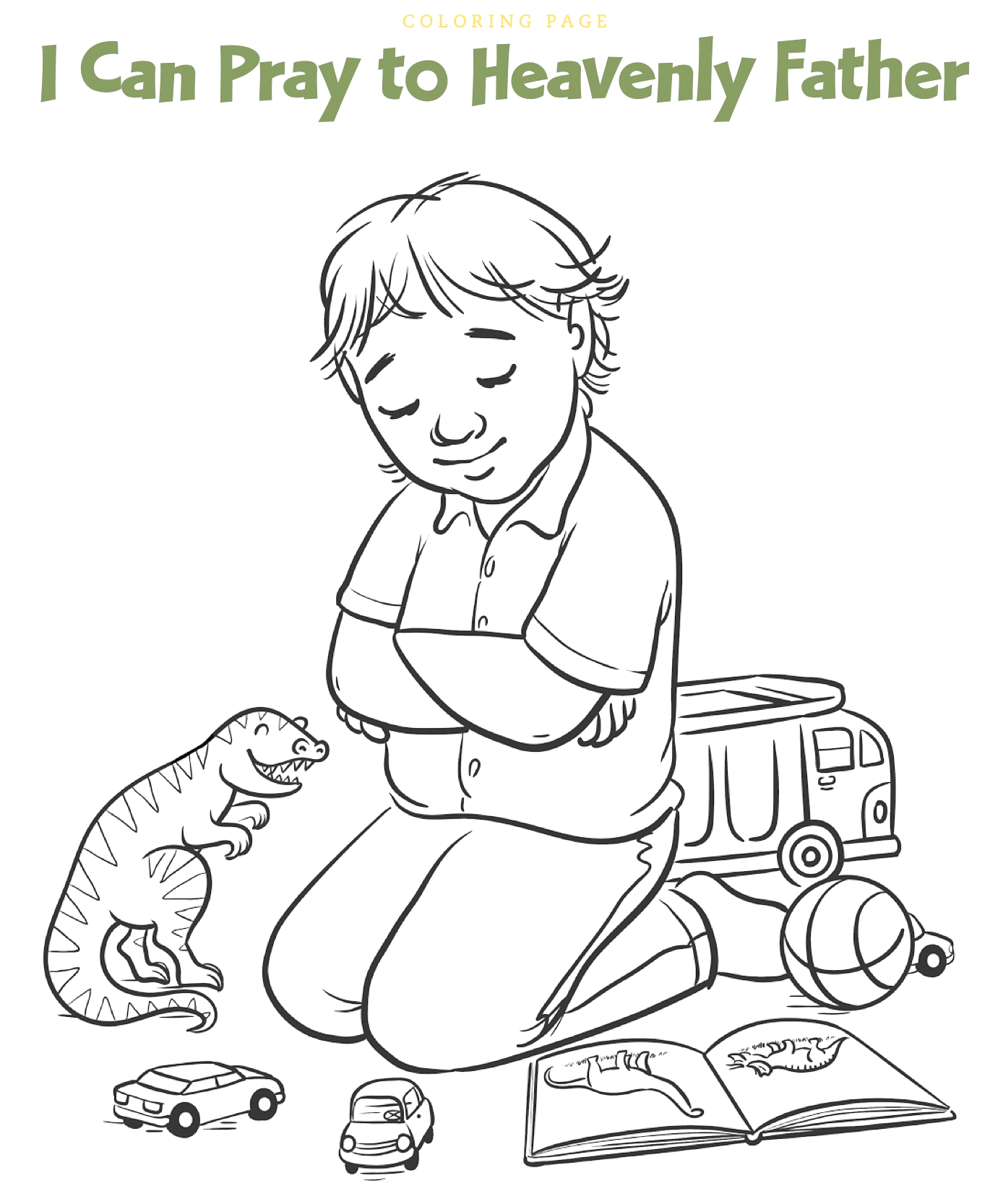 I Can Pray to Heavenly Father Coloring Page I Can Pray to Heavenly Father Coloring Page Coloring Pages