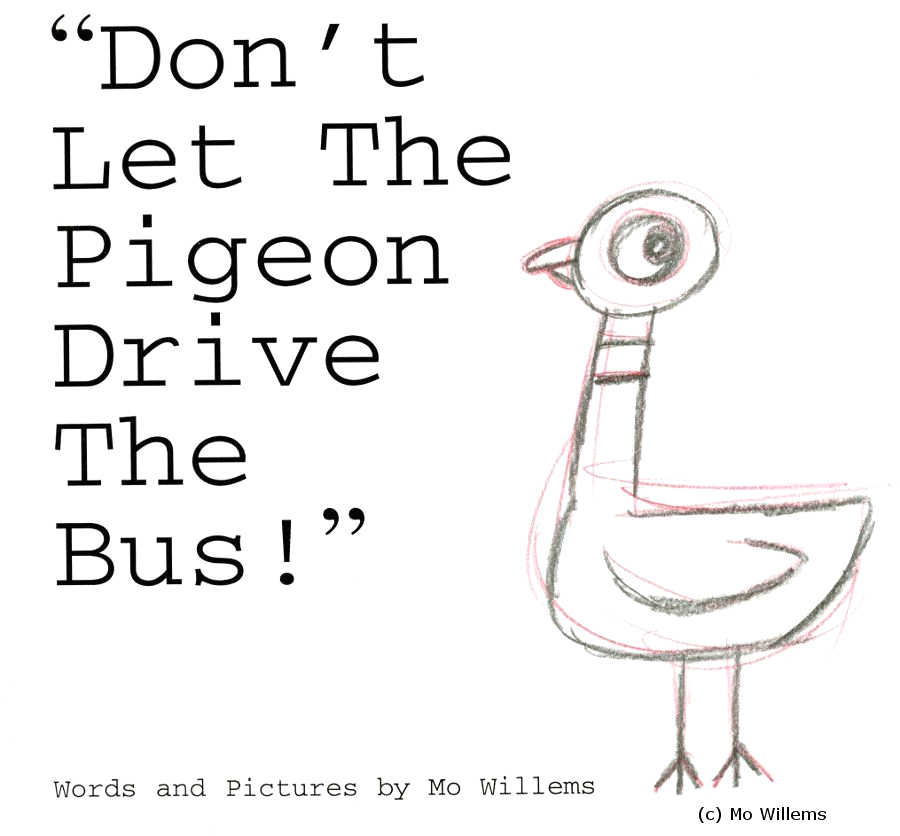 Don T Let the Pigeon Drive the Bus Coloring Page Don T Let the Pigeon Drive the Bus Mo Willems