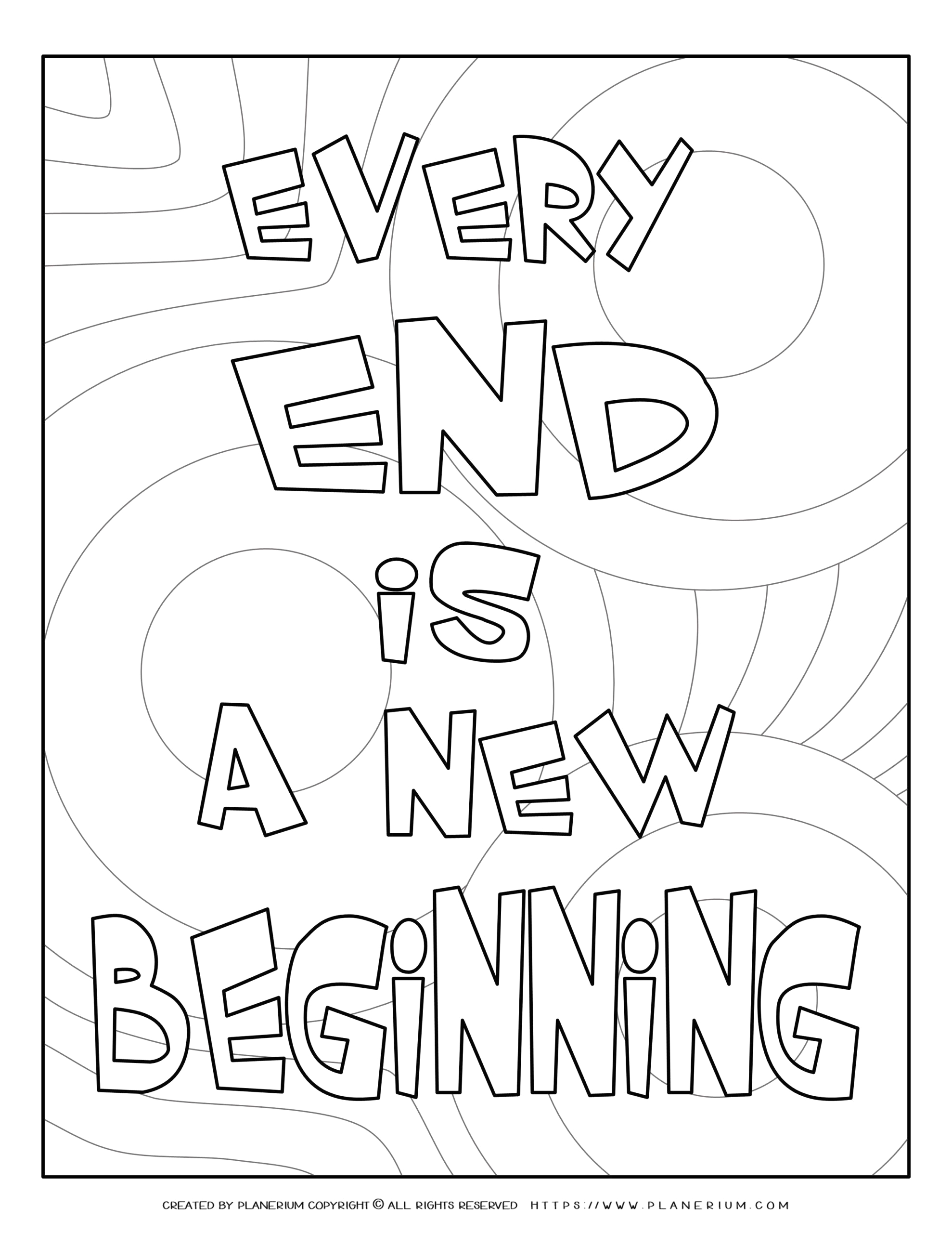 End Of School Year Coloring Pages for Kids End Of Year Coloring Every End is A New Beginning