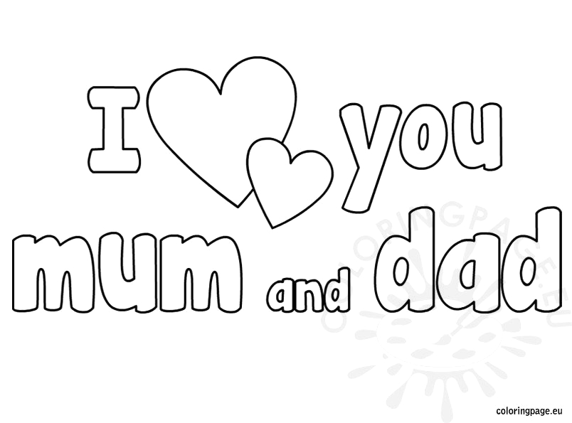 i love you mum and dad coloring
