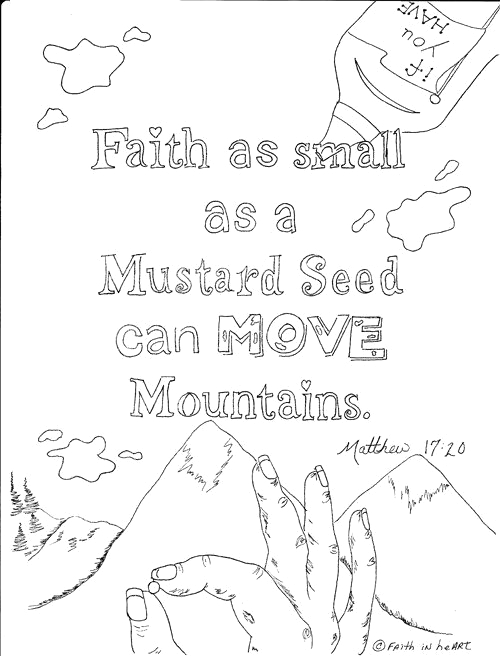 """Faith Of A Mustard Seed Coloring Page """"faith as Small as A Mustard Seed Can Move Mountains"""