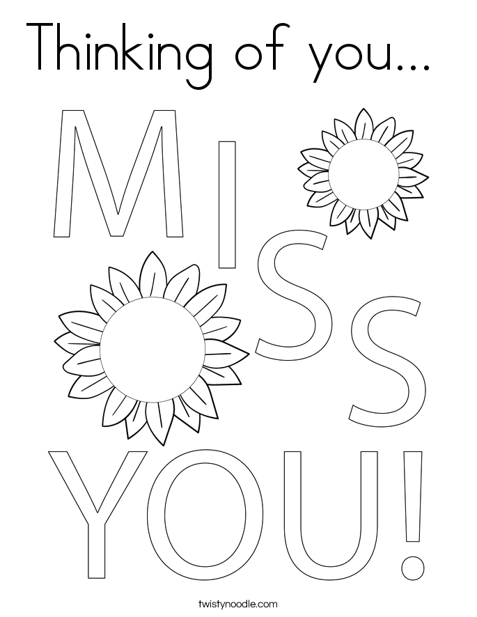 Free Printable Thinking Of You Coloring Pages Thinking Of You Coloring Page Twisty Noodle