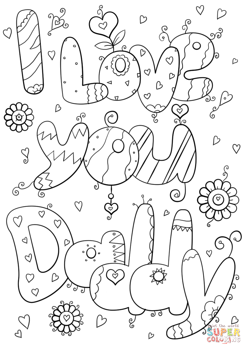 I Love You Daddy Printable Coloring Pages I Love You Coloring Pages for Adults at Getcolorings