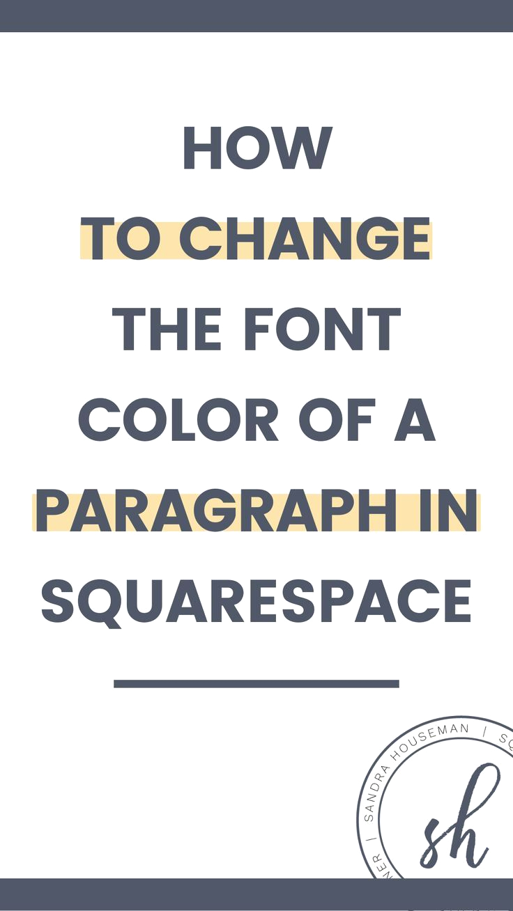 Squarespace Change Font Color On One Page How to Change the Font Color Of Only One Paragraph In