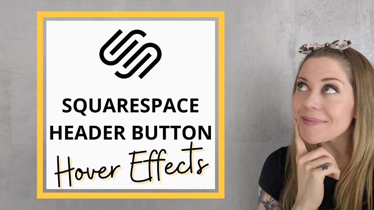 Squarespace Change Header Color On One Page Header button Hover Effect In Squarespace 7 1 How to