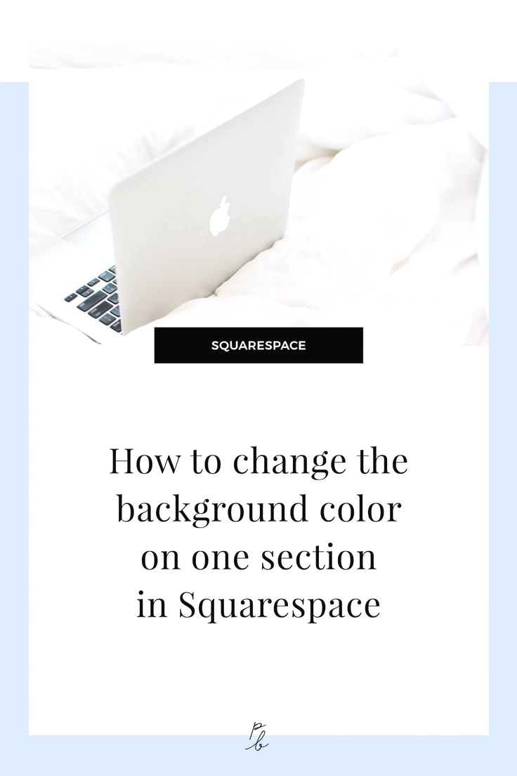 Squarespace Change Text Color On One Page How to Change the Content Background Color On One
